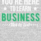 Funny Business Major, College Student Gift by Curious  Graphix