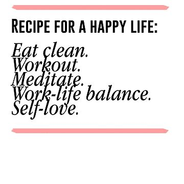 recipe for a happy life by Dakin98