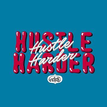 Hustle Harder Typography Lettering Art (Blue) by mydoodlesateme