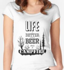 Life is better with beer and campfire Women's Fitted Scoop T-Shirt