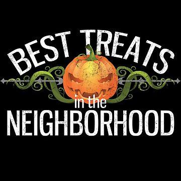Best Treats in the Neighborhood Halloween  by Gifafun