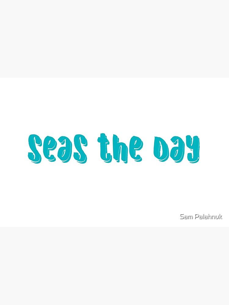 seas the day- sky blue  by sampalahnukart