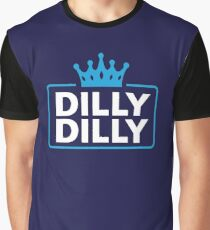 Dilly Dilly Graphic T-Shirt