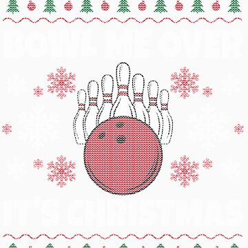 Bowling Ugly Christmas, Love to Bowl, by EstelleStar
