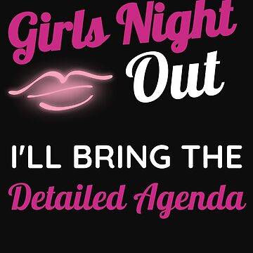 Funny Bachelorette Girls Night Out Weekend Detailed Agenda by normaltshirts