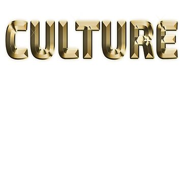 CULTURE by ryanhcs