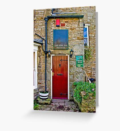 The Kirk Inn - Romaldkirk Co Durham Greeting Card