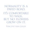 Normality is a paved road by Randy Coffey