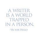 A writer is a world by Randy Coffey