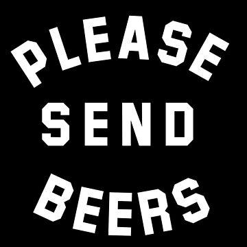 Please Send Beers by japdua