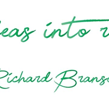 Turning ideas into reality | Richard Branson by giovybus