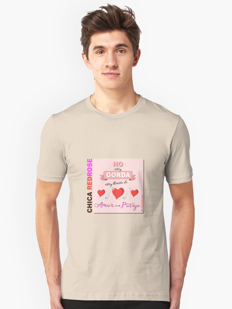 I'm not fat, I'm full of love and stew Unisex T-Shirt Front