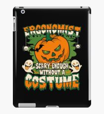 Ergonomist Scary Enough Without A Costume iPad Case/Skin