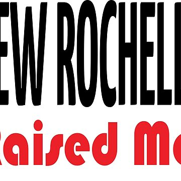 New Rochelle New York Raised Me Westchester County by ProjectX23