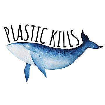 Plastic Kills Save The Oceans by banwa