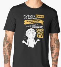 Camiseta premium para hombre Nadie existe a propósito, nadie pertenece a ninguna parte, todos van a morir, ven a ver la televisión