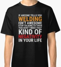 Funny Welder Welding Is Awesome T-shirt Classic T-Shirt