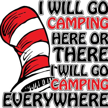 I will go camping by DarlaBuck