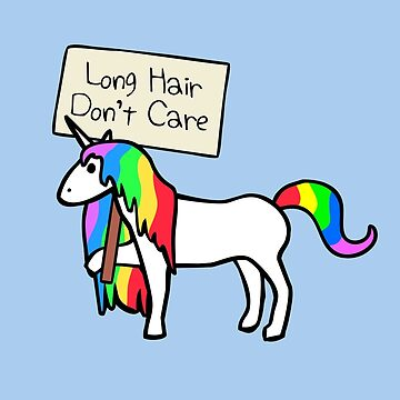 Long Hair Don't Care (Unicorn) by jezkemp