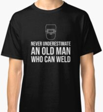 An Old Man Welder Grandfather Grandpa T-Shirt Classic T-Shirt