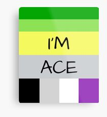 AROMANTIC FLAG ASEXUAL FLAG I'M ACE ASEXUAL T-SHIRT Metal Print
