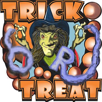 TRICK OR TREAT by MontanaJack