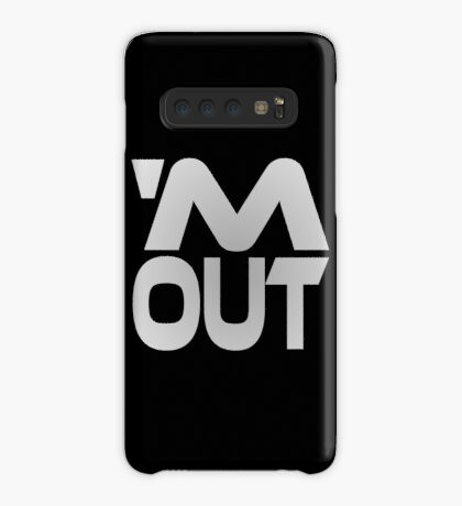 'M Out Case/Skin for Samsung Galaxy