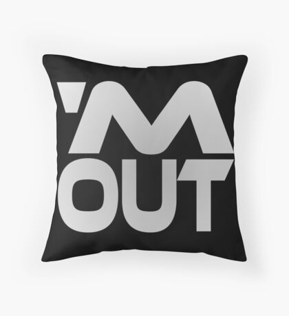 'M Out Floor Pillow