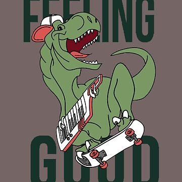 Cool Dinosaur, feeling good by sager4ever