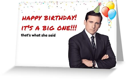 Office Us Birthday Card Michael Scott Quotes Gifts Presents Ideas Good Vibes Cool Colors Culture Thats What She Said