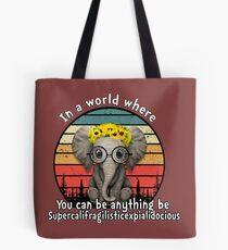 Elephant supercalifragilisticexpialidocious Tote Bag