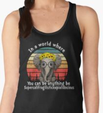 Elephant supercalifragilisticexpialidocious Women's Tank Top