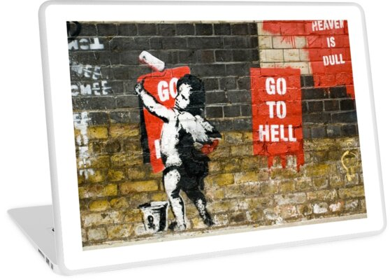 Go to Hell by Banksy by Respire