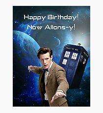 Dr. Who birthday Photographic Print