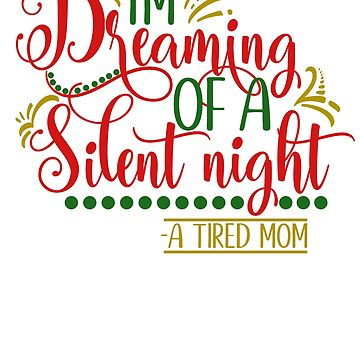 Tired Mom Dreaming of a Silent nigth by fermo