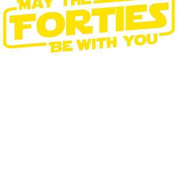 May The Forties Be With You by Vdubs59