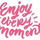 Genießen Sie jeden Augenblick von Elena Shmidt