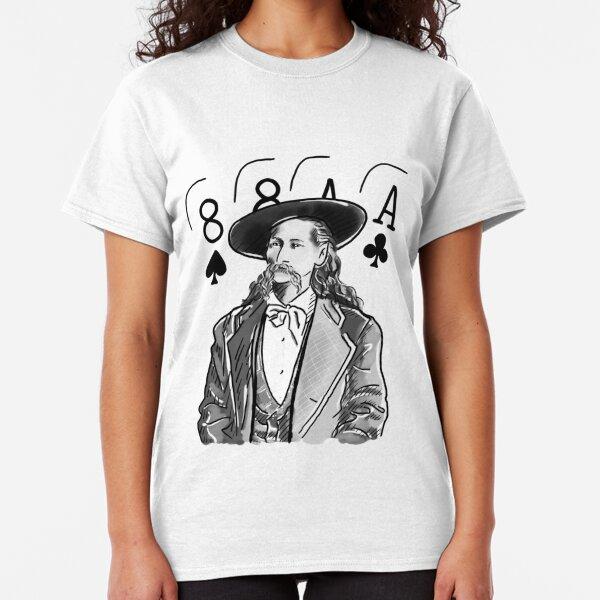 Wild Bill Hickok Poker Legend Classic T-Shirt