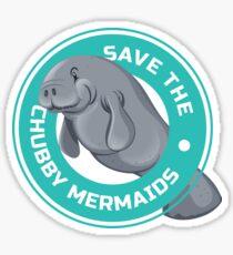 Save The Chubby Mermaids Gift Manatee Sea Animal Sticker