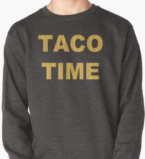 It's Taco Time!!  Pullover