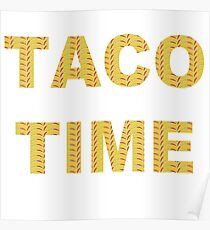 It's Taco Time!!  Poster