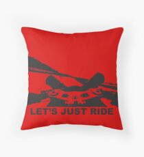 Let's Just Ride Throw Pillow