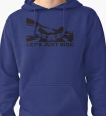 Let's Just Ride Pullover Hoodie