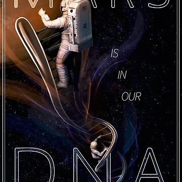 Mars is in Our DNA by photonart