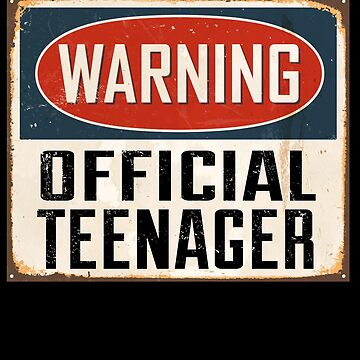 Warning Official Teenager T-Shirt - 13th Birthday Gift by Teeshirtrepub