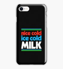 nice cold ice cold milk iPhone Case/Skin