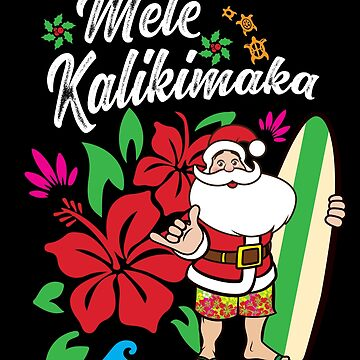 'Mele Kalikimaka' Cute Christmas Hawaiian Gift by leyogi