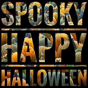 Spooky Happy Halloween by gphotobox