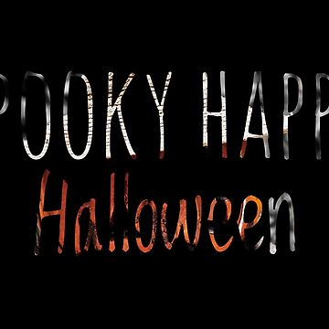 Spooky Happy Halloween - Handwriting On Black by gphotobox