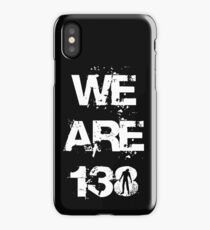 We are 138 iPhone Case/Skin